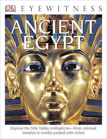 DK Eyewitness Books: Ancient Egypt by George Hart