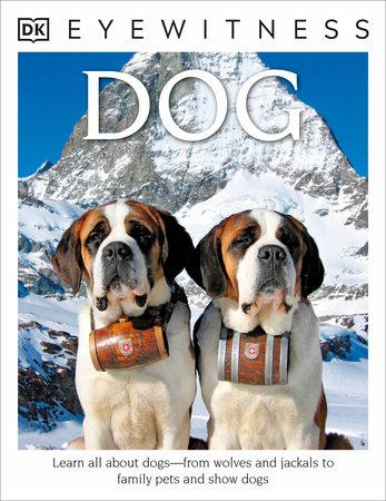 DK Eyewitness Books: Dog by Juliet Clutton-Brock
