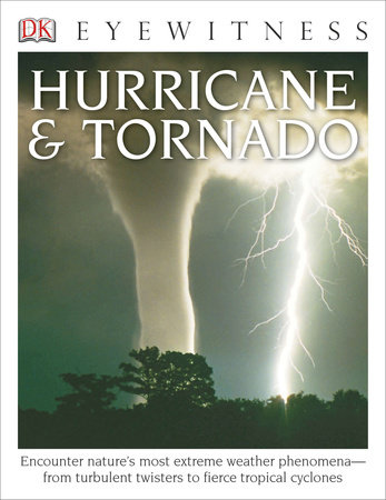 DK Eyewitness Books: Hurricane & Tornado by Jack Challoner