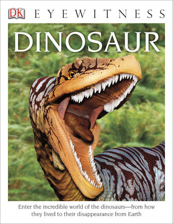 DK Eyewitness Books: Dinosaur by David Lambert