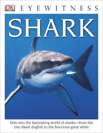 DK Eyewitness Books: Shark by Miranda Macquitty