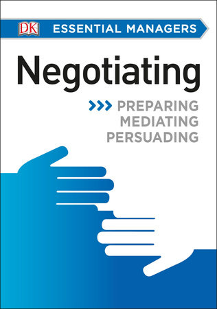 DK Essential Managers: Negotiating by DK
