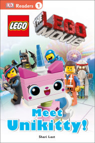 DK Readers L1: The LEGO Movie: Meet Unikitty!