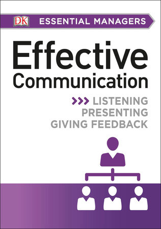 DK Essential Managers: Effective Communication by DK Publishing