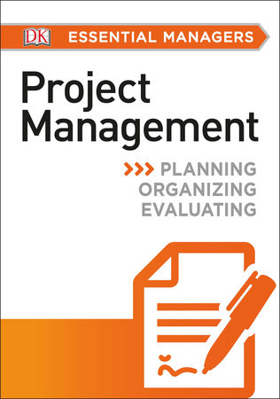 DK Essential Managers: Project Management by DK