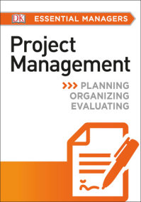 DK Essential Managers: Project Management