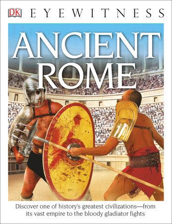 DK Eyewitness Books: Ancient Rome