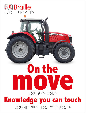 DK Braille: On the Move by DK