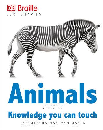 DK Braille: Animals by DK