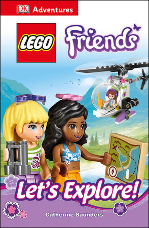DK Adventures: LEGO FRIENDS: Let's Explore!
