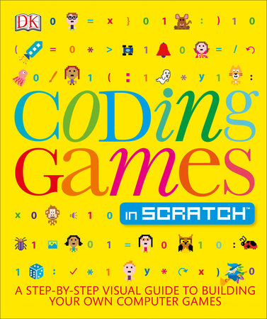 Coding Games in Scratch by Jon Woodcock