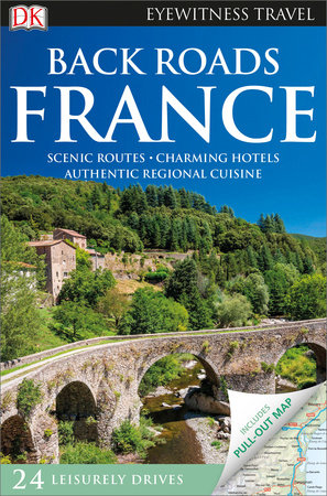 Back Roads France by DK Publishing