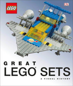 Great LEGO Sets: A Visual History (Library Edition)
