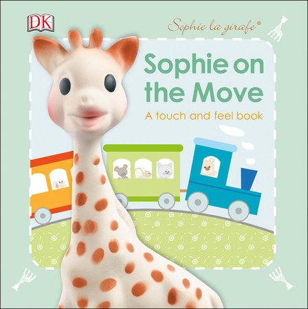 Sophie la girafe: On the Move by DK