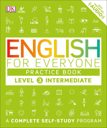 English for Everyone: Level 3: Intermediate, Practice Book by DK