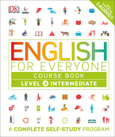 English for Everyone: Level 3: Intermediate, Course Book by DK