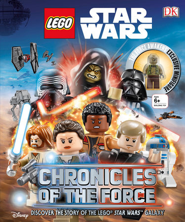LEGO Star Wars: Chronicles of the Force by Adam Bray and Cole Horton