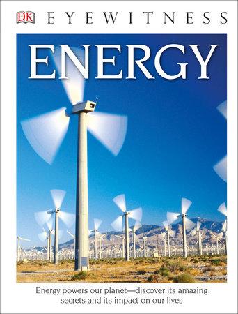DK Eyewitness Books: Energy (Library Edition)