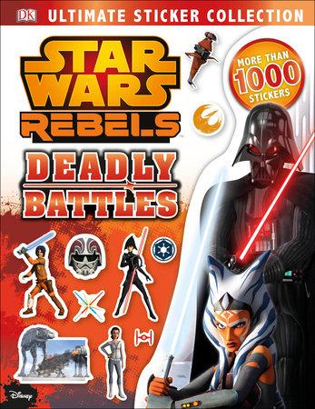 Ultimate Sticker Collection: Star Wars Rebels: Deadly Battles
