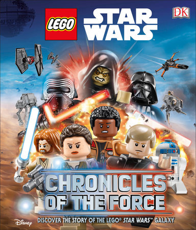 LEGO Star Wars: Chronicles of the Force (Library Edition) by Adam Bray and Cole Horton