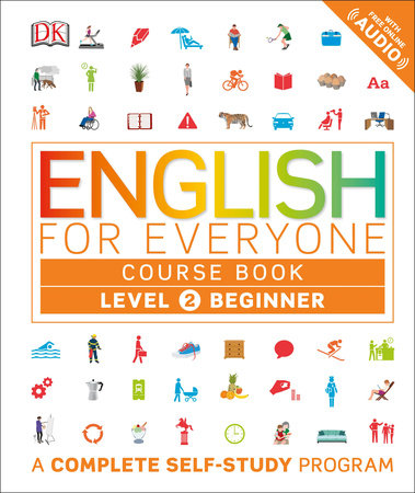English for Everyone: Level 2: Beginner, Course Book (Lbrary Edition) by DK