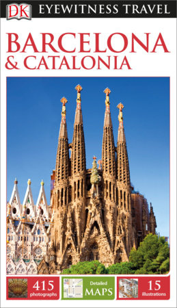 DK Eyewitness Travel Guide Barcelona and Catalonia by DK Travel