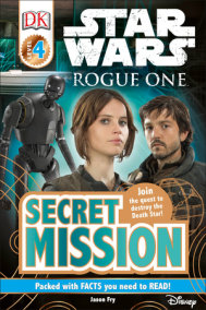DK Readers L4: Star Wars: Rogue One: Secret Mission