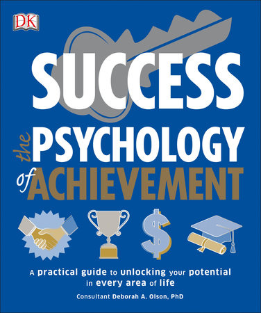 Success The Psychology of Achievement by DK