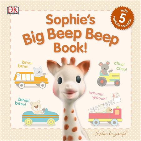 Sophie la girafe: Sophie's Big Beep Beep Book!