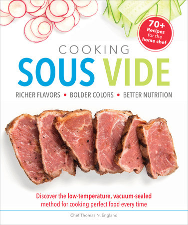 Cooking Sous Vide by Thomas N. England