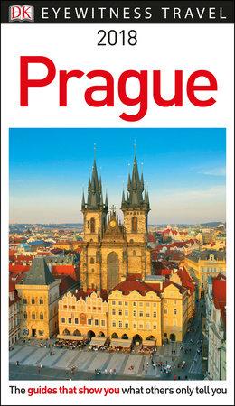 DK Eyewitness Travel Guide: Prague by DK Travel