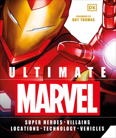 Ultimate Marvel by Adam Bray and Lorraine Cink
