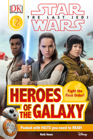DK Reader L2 Star Wars The Last Jedi  Heroes of the Galaxy