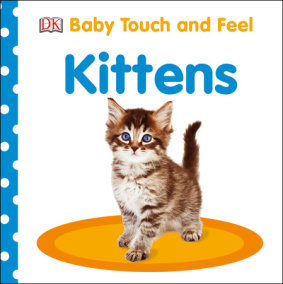 Baby Touch and Feel: Kittens
