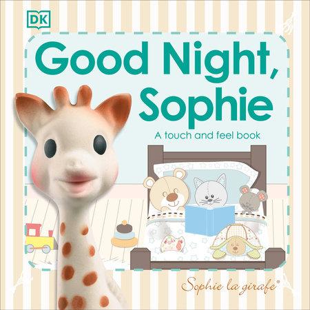 Sophie la Girafe: Good Night, Sophie
