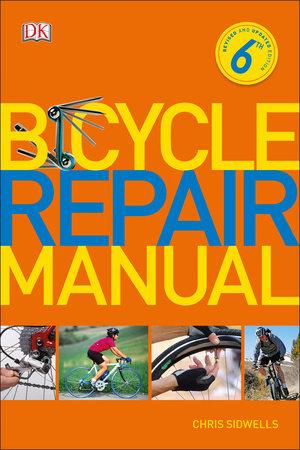 Bicycle Repair Manual by Chris Sidwells