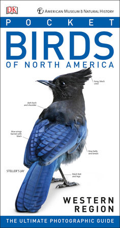 American Museum of Natural History: Pocket Birds of North America, Western Region by Stephen Kress and Elissa Wolfson