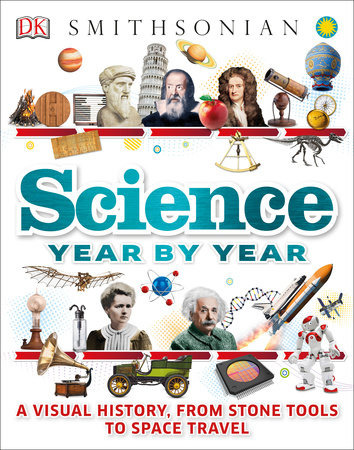 Science Year by Year by DK