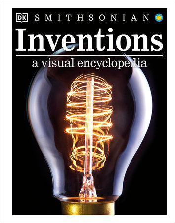 Inventions: A Visual Encyclopedia by DK