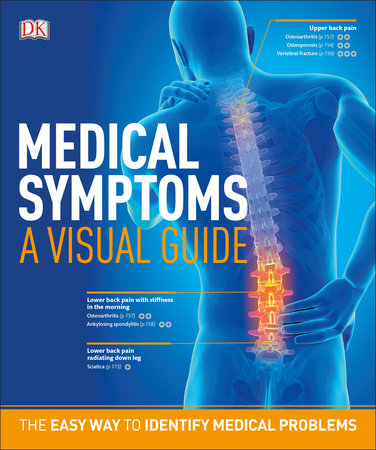 Medical Symptoms: A Visual Guide by DK