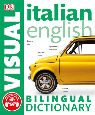 Italian English Bilingual Visual Dictionary by DK