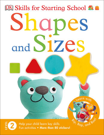 Skills for Starting School Shapes and Sizes by DK
