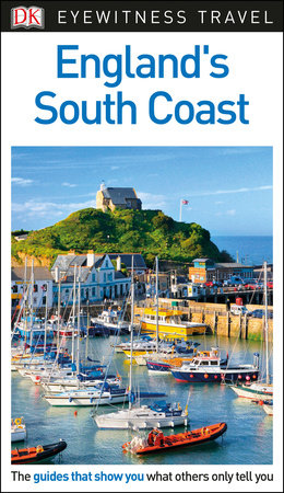 DK Eyewitness Travel Guide England's South Coast by DK Travel