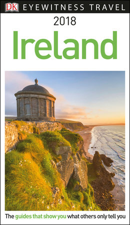 DK Eyewitness Travel Guide: Ireland by DK Travel