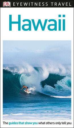 DK Eyewitness Travel Guide: Hawaii