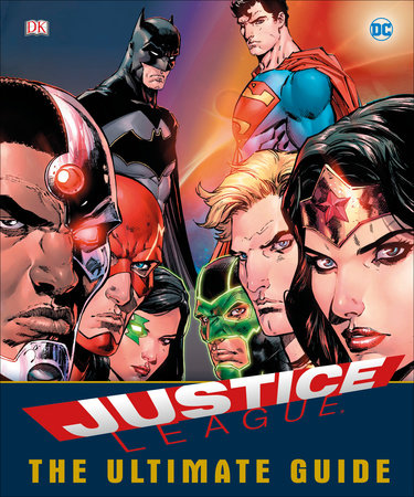 DC Comics Justice League The Ultimate Guide Superheroes by Landry Walker