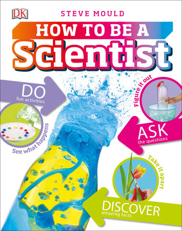 How to be a Scientist by Steve Mould