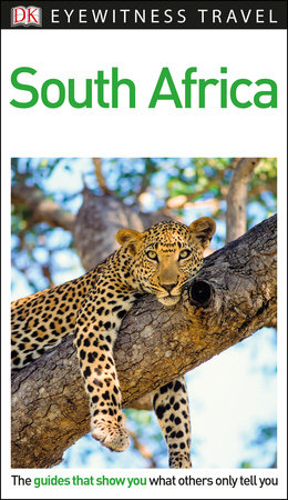 DK Eyewitness Travel Guide: South Africa by DK Travel