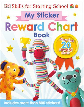 Skills For Starting School My Sticker Reward Chart Book by DK