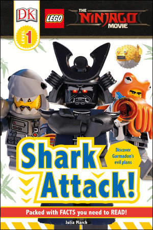 DK Readers L1: The LEGO® NINJAGO® MOVIE : Shark Attack! by DK ...